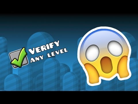 VERIFY ANY LEVEL (NO HACKS) IN GEOMETRY DASH (2.12)!!