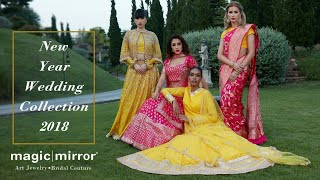 Magic Mirror New Year Wedding Collection 2018-19 for Beautiful Bride!