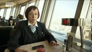 Silberkugel der Superlative   Der Berliner Fernsehturm Reportage über den Fernsehturm