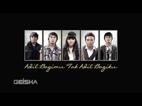 Geisha - Adil Bagimu Tak Adil Bagiku (Lyrics Video HD)