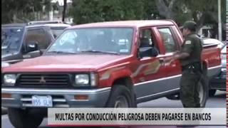 MULTAS POR CONDUCCIÓN PELIGROSA DEBEN PAGARSE EN BANCOS