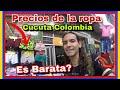 Ve Los Precios De La Ropa, Celulares HOY En Cucuta Colombia 2019(Venezolanos En Colombia)