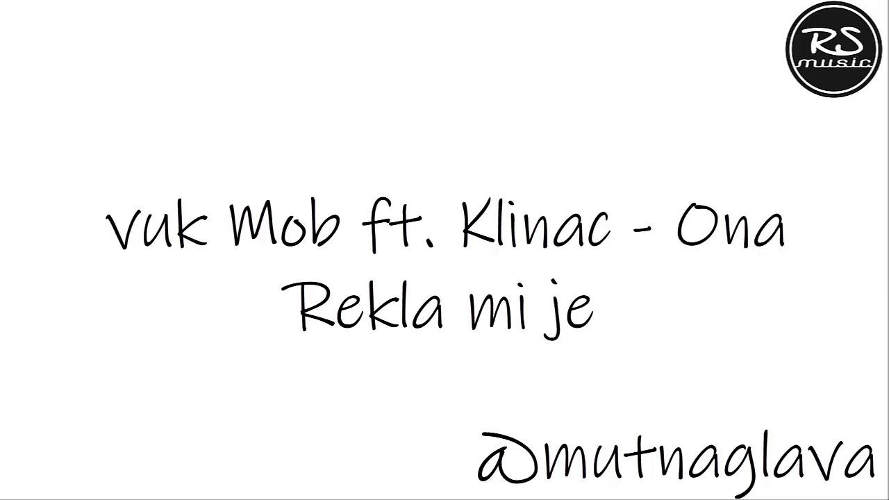 Download Vuk Mob Feat. Klinac - Ona Rekla Mi Je (Official)