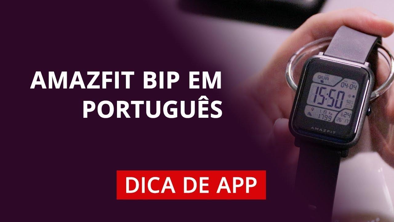Amazfit Bip em português? #DicaDeApp