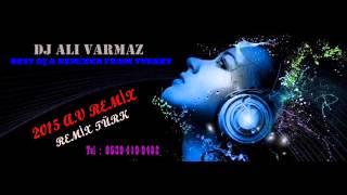 DJ Ali Varmaz - Sevemedim Karagözlüm Remix 2015
