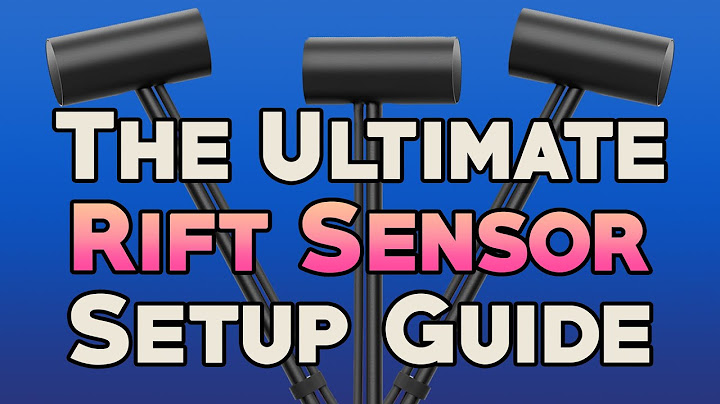 How To Get The Best 360° Tracking On Your Rift (2 & 3 Sensor Tips + More)