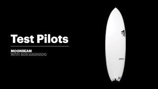 Test Pilots: Rob Machado's Moonbeam