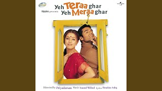 Haste Ho Rulate Ho (Yeh Teraa Ghar Yeh Meraa Ghar/ Soundtrack Version)