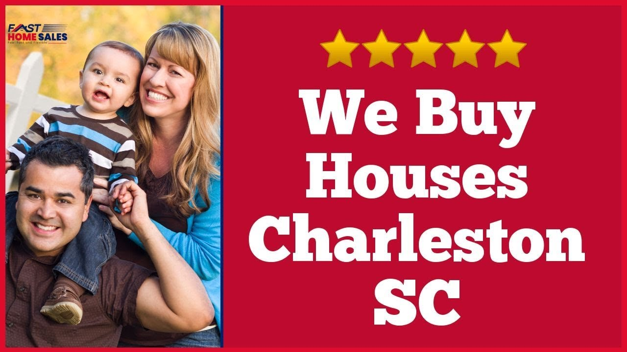 We Buy Houses Charleston SC - CALL 833-814-7355