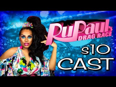 Rupaul's Drag Race Season 10 Cast  [ DaCota Ruviews ]