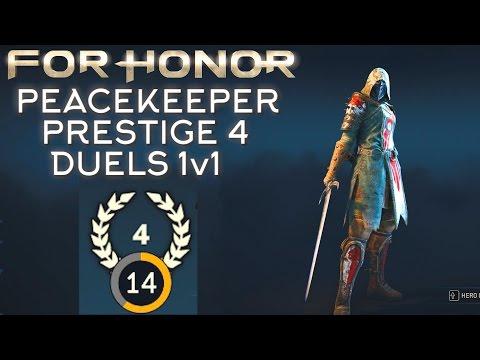 For Honor - Prestige 4 Peacekeeper Duels Part 1