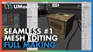 UModeler 2.0 Tutorial - Seamless Mesh Editing #1