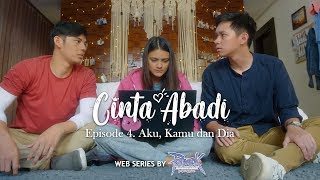 Thumbnail of CINTA ABADI Eps 4: AKU, KAMU dan DIA, Feat. Amanda Rawles, Brandon Salim, Shandy William