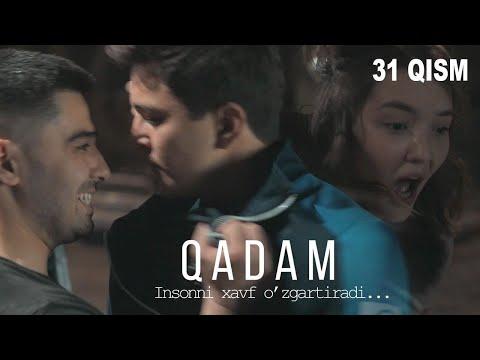 Qadam (o'zbek Serial) | Кадам (узбек сериал) 31-qism