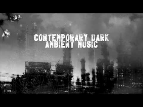 Contemporary Dark Ambient Music