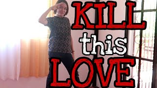 Gambar cover BLACKPINK Kill This Love dance cover | Harvey Delfin