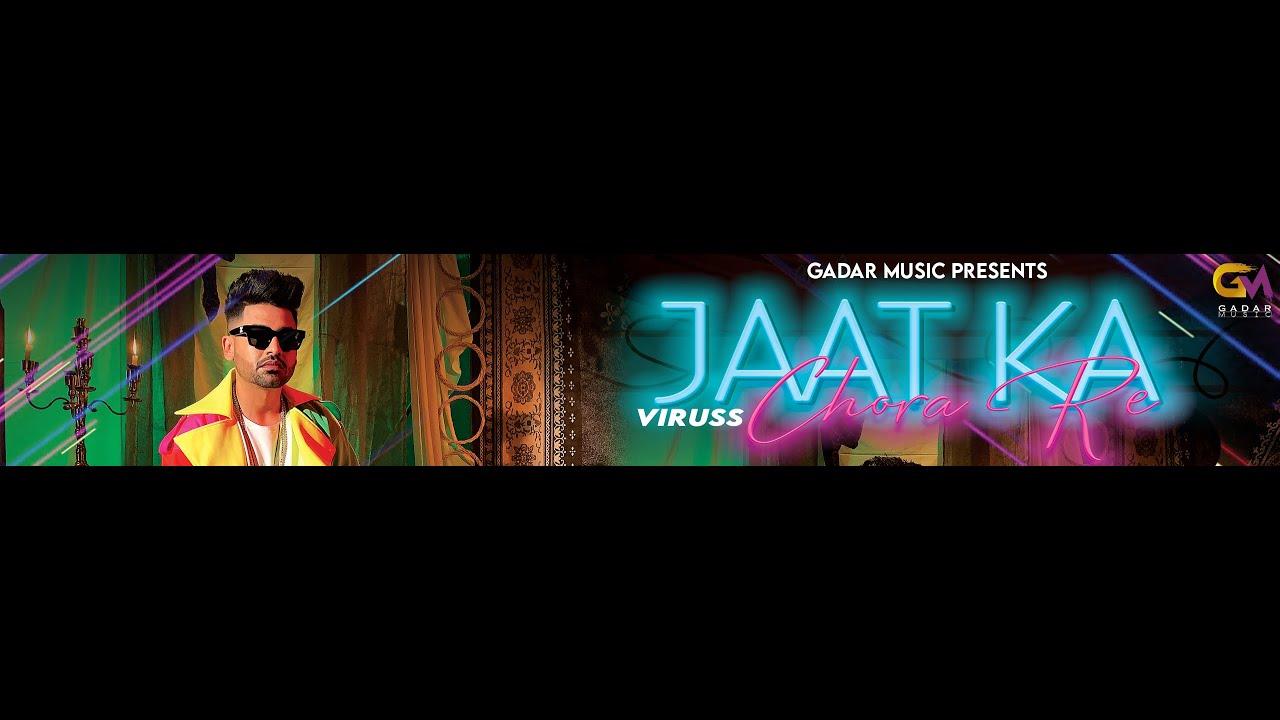 Latest Haryanvi song 2021   Jaat Ka Chora - Viruss   Ullumanati   Haryanvi song 2021   Gadar Music