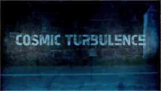DUBSTEP VFX - Cosmic Turbulance