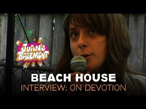 Beach House - Interview: On Devotion - Juan's Basement