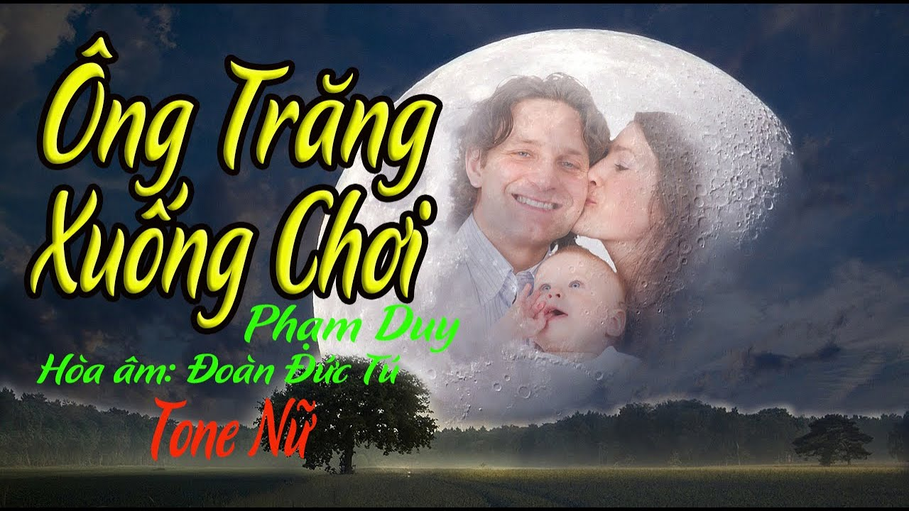 karaoke Ông Trăng Xuống Chơi |tone Nữ|