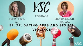 VSC Podcast episode 77 - Dating Apps and Sexual Violence
