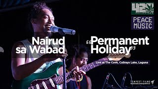"Nairud sa Wabad - ""Permanent Holiday"" by Mike Love (Live w/ Lyrics) - 420 Philippines Peace Music 6"