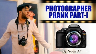 || Photographer Prank || Part 1 By Nadir Ali In P4Pakao