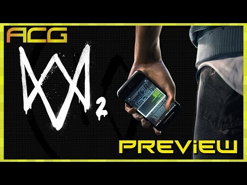 Watchdogs 2 Hands On Preview - Open World Content, Design, Music, Sound, Graphics, Gameplay