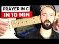 PRAYER IN C (einfach auf deutsch erklärt) - Gitarren Tutorial