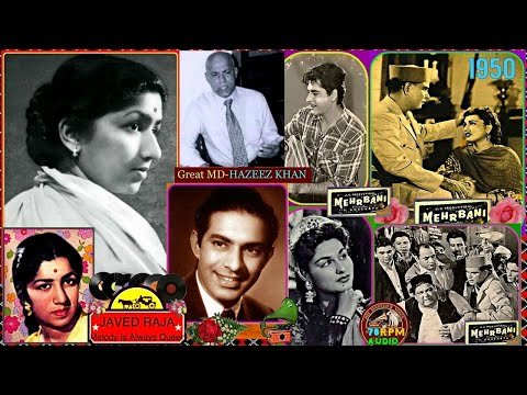 TALAT MEHMOOD & LATA-Film-MEHERBANI-{1950}-Tum Se Ho Gaya Pyar~[ 2 Different Versions-Tribute ]