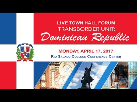 TransBorder Unit: Dominican Republic Town Hall Forum