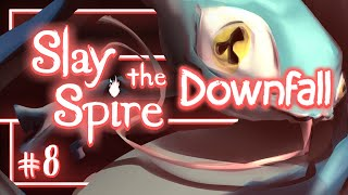Let's Play Slay the Spire Downfall: Inconsistently Consistent - Episode 8