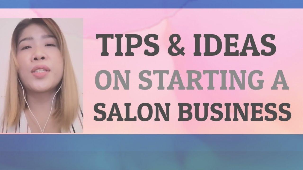 Paano magsimula ng salon business? /tips and ideas before opening a salon  business