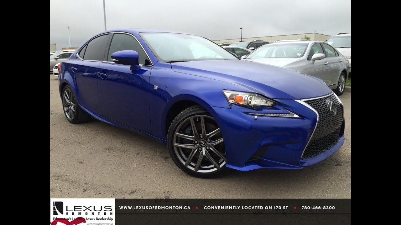 lexus certified pre owned blue 2015 is 350 awd f sport series 2 review stony plain alberta. Black Bedroom Furniture Sets. Home Design Ideas
