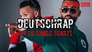 TOP 20 DEUTSCHRAP CHARTS ♫ 22. FEBRUAR 2019