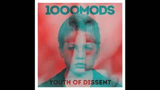 1000mods - Youth of Dissent - Full Album