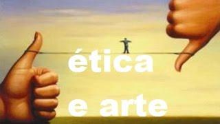 Ética e Arte