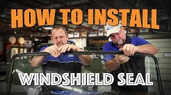 How to install a windshield seal