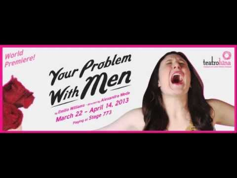 Your Problem With Men   1