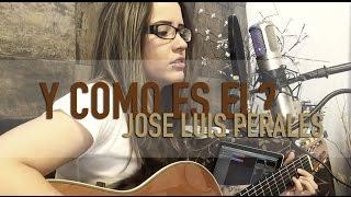 Y Como Es El / Jose Luis Perales / COVER / Griss Romero
