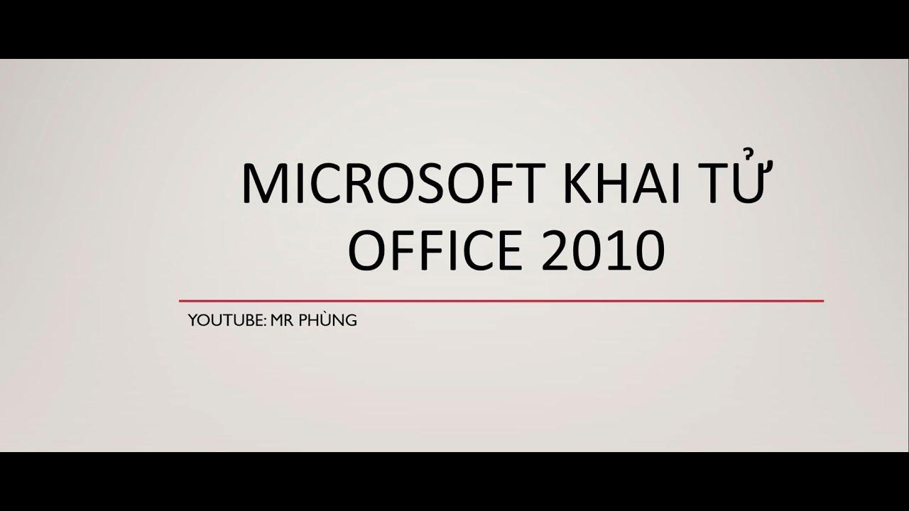 Microsoft khai tử office 2010