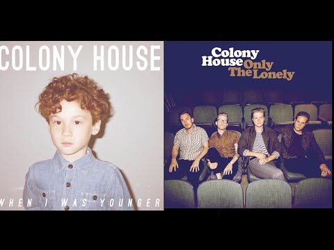 Top 10 Colony House Songs