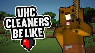 UHC Cleaners Be Like