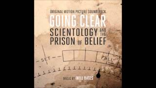 Will Bates - Dianetics (Going Clear: Scientology and the Prison of Belief Original Soundtrack Album)