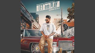 Download lagu Let em play karan aujla