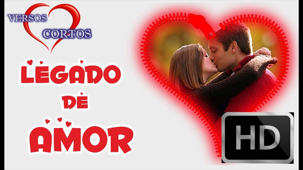 Reflexiones Románticas De: Legado De Amor, Frases Bonitas Para Mi Novio, Poemas De