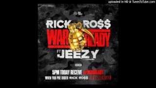 Rick Ross Ft Jeezy - War Ready (Lyrics)