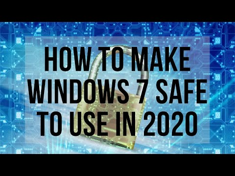 How To Make Windows 7 Safe To Use In 2020
