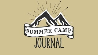 Summer Record Journal - Week Two, Day Three