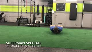 Superman Specials 'Pillar Hold  & Mobility'